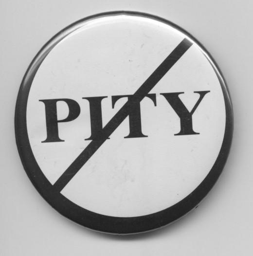Pity-free zone!