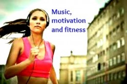 Music, motivation and fitness