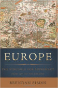 Europe: The Stuggle For Supremacy From 1453 To The Present: A Non-Fiction Book Review