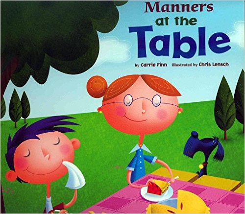 Manners at the Table (Way To Be!: Manners) by Carrie Finn