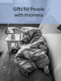Gifts for People Struggling with Insomnia