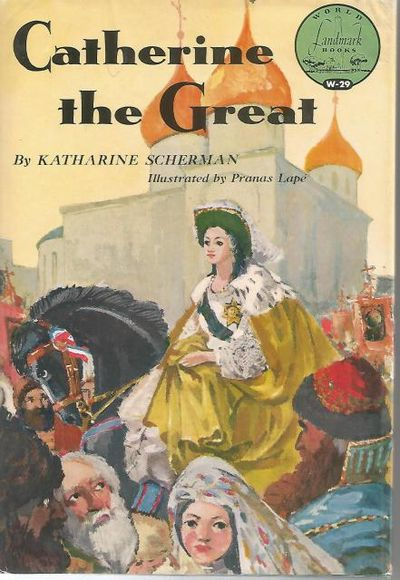 Catherine the Great by Katharine Scherman - Image is from http://www.biblio.com/.