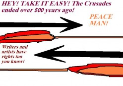 The Crusades have long gone.