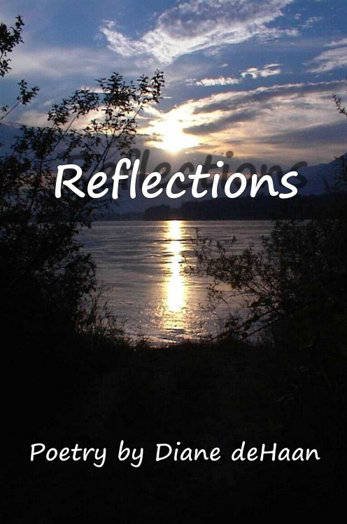 Poetry book - Reflections by Diane deHaan