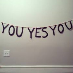 You yes You