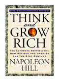 How to Achieve Success According to Napoleon Hill and His Book Think and Grow Rich