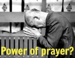 Power Of Prayer : Is It True?