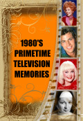 1980's Prime Time Television Memories