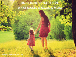Unconditional love: The Hardest Lesson!