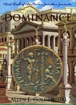 Dominance: Third book of the Flavius Josephus Journals