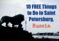 10 FREE Things to Do in Saint Petersburg, Russia
