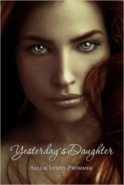 Yesterday's Daughter A Book Review