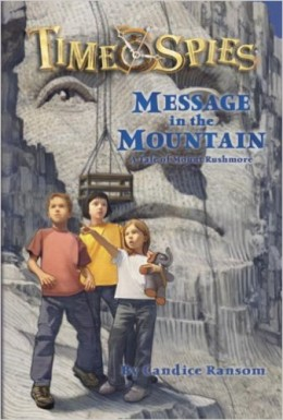 Message in the Mountain (Time Spies) by Candice Ransom