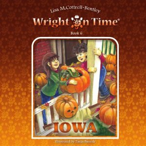 Wright on Time: Iowa (Volume 6) by Lisa M. Cottrell-Bentley - Image is from amazon.com