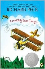 A Long Way From Chicago by Richard Peck - Image is from amazon.com