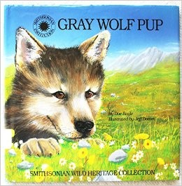 Gray Wolf Pup (Smithsonian Wild Heritage Collection) by Doe Boyle