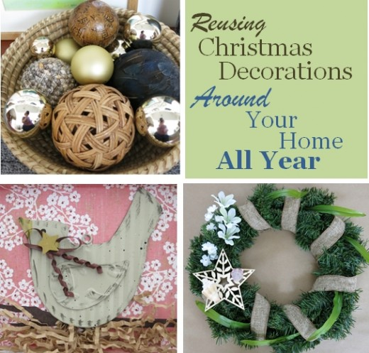 How To Reuse And Repurpose Christmas Decorations In Your