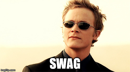 Damn right that's swag