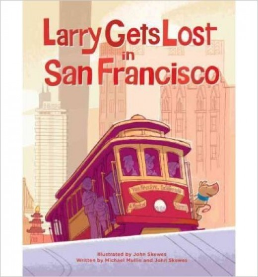 Larry Gets Lost in San Francisco by Michael Mullin - Image is from amazon.com