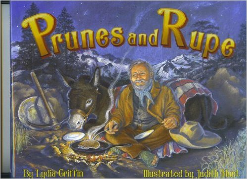 Prunes and Rupe by Lydia Griffin - Image is from amazon.com