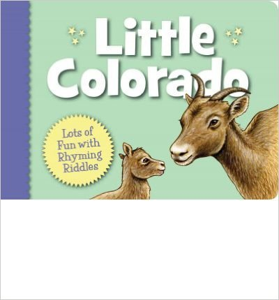 Little Colorado (Little State) Board book by Denise Brennan-Nelson - Image is from amazon.com