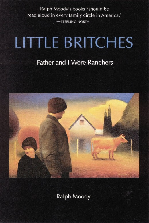Little Britches: Father and I Were Ranchers by Ralph Moody - Image is from http://goodbooksforyoungsouls.blogspot.com/2013/06/favorite-literary-fathers.html