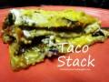 Taco Stack Casserole