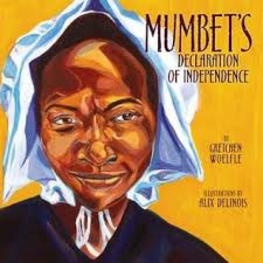 Mumbet's Declaration of independence -- Narrative Nonfiction Books for Kids