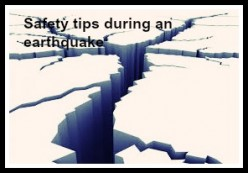 Safety tips during an earthquake
