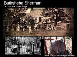 Bathsheba Sherman:  History Full of Hauntings