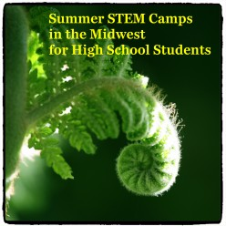 More Summer High School STEM Camps: Midwestern States