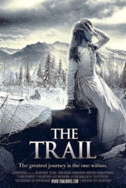 The Trail (2013) - A Movie Review