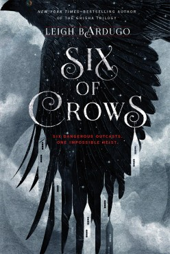Six of Crows by Leigh Bardugo: Review