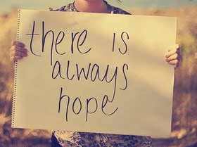 With any Illness there is hope.