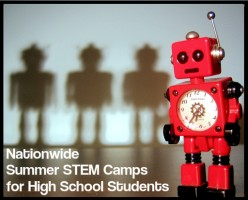 Ultimate Nationwide Listing of Summer 2018 STEM Camps for High School Students