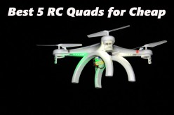 Best 5 RC Quadcopter Drones for the Cheap Hobbyist...Some Under $100