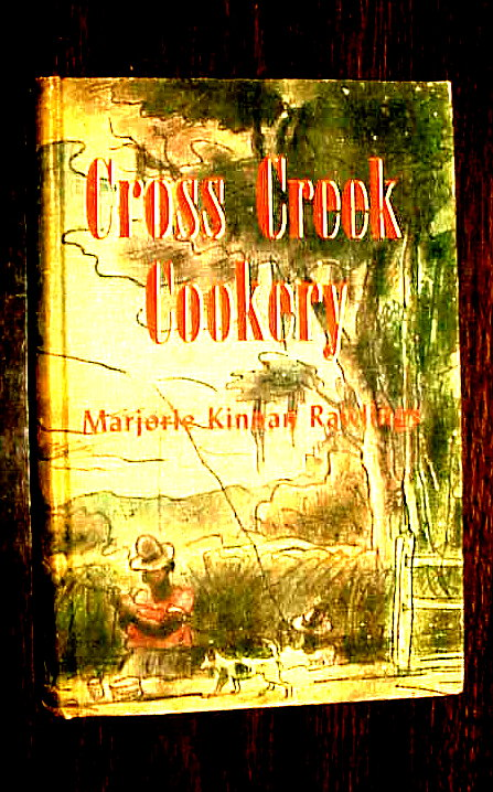 Cover of Marjorie Kinnan Rawling's Cross Creek Cookery cookbook - 1942