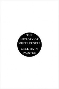 The History of White People: A Book Review: Part One