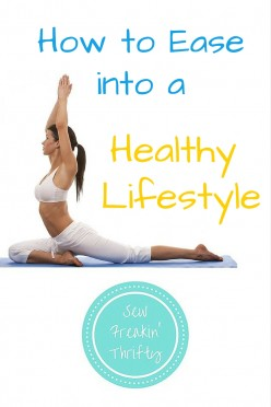 How to Ease into a Healthy Lifestyle