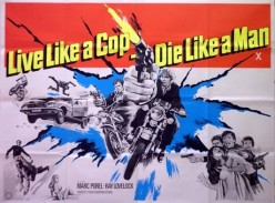 Live Like A Cop, Die Like A Man (1976)