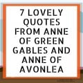 7 Lovely Quotes from Anne of Green Gables and Anne of Avonlea