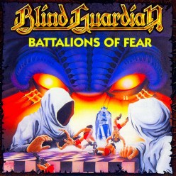"A Review of the album ""Battalions of Fear"" by German heavy metal band Blind Guardian"