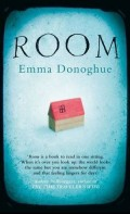 ROOM by Emma Donoghue - A Book Review: Jack & Ma live in one room; how does he survive & what happens when he escapes?