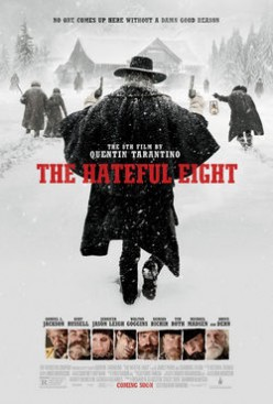 The Hateful Eight - Tarantino, The Hateful Great