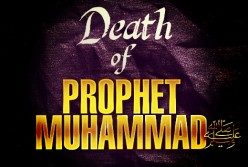 Death of Prophet Muhammad (PBUH) - A Great Calamity for the Muslims