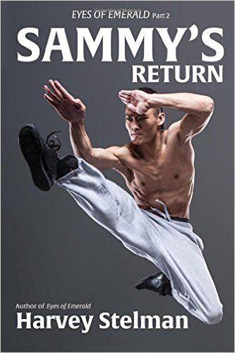 Sammy's Return by Harvey Stelman. Sequel to Eyes of Emerald.