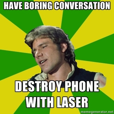 Han Solo would probably not have liked people using idioms all the time.