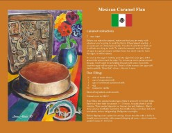 Cooking in the Kitchen with Anne: Creating Creamy Caramel Flan, A Latin American Favorite Dessert