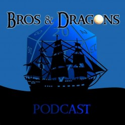 Bros and Dragons Podcast