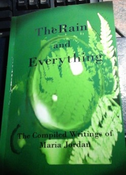 The Rain and Everything by Maria Jordan - a review